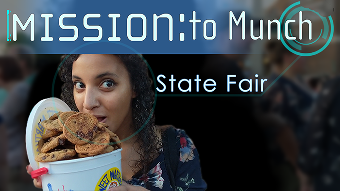 Mission to Munch Minnesota State Fair 2018